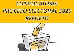 CONVOCATORIA PROCESO ELECTORAL RFEDETO 2020